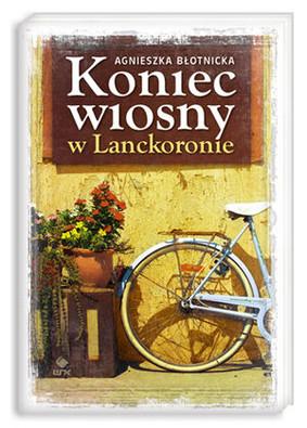 Agnieszka Błotnicka - Koniec Wiosny w Lanckoronie