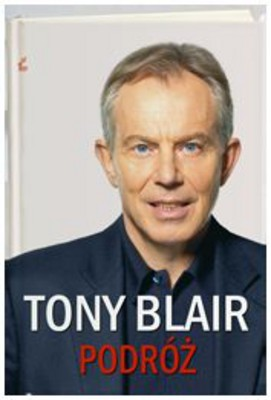 Tony Blair - Podróz / Tony Blair - A Journey