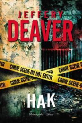 Jeffery Deaver - Hak / Jeffery Deaver - Edge