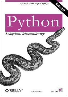 Mark Lutz - Python. Leksykon kieszonkowy. Wydanie IV / Mark Lutz - Python Pocket Reference