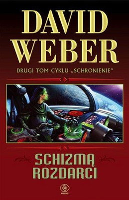David Weber - Schizmą rozdarci / David Weber - By Schism Rent Asunder