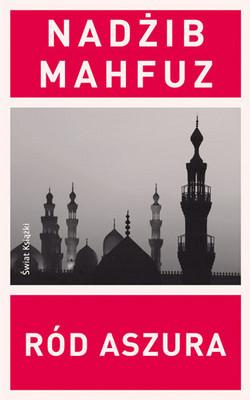 Nadżib Mahfuz - Ród Aszura