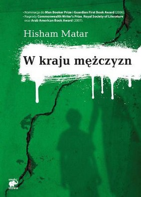Hisham Matar - W kraju mężczyzn / Hisham Matar - In the Country of Men