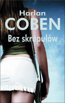 Harlan Coben - Bez Skrupułów / Harlan Coben - Deal Breaker