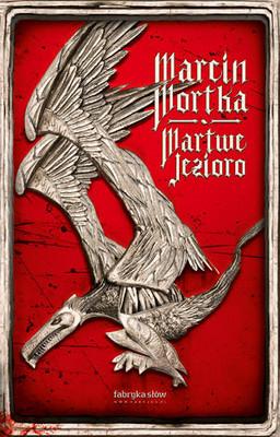 Marcin Mortka - Martwe Jezioro