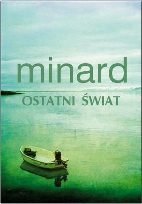 Celine Minard - Ostatni świat