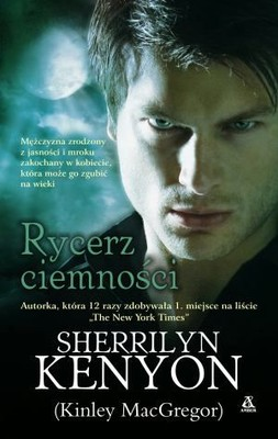 Sherrilyn Kenyon - Rycerz ciemności / Sherrilyn Kenyon - Knight of Darkness