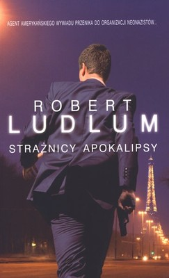 Robert Ludlum - Strażnicy apokalipsy / Robert Ludlum - The Apocalypse Watch