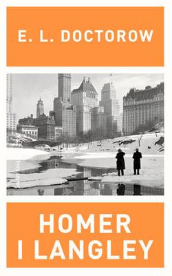 E.L. Doctorow - Homer i Langley