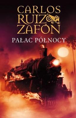 Carlos Ruiz Zafón - Pałac Północy / Carlos Ruiz Zafón - El Palacio de la Medianoche