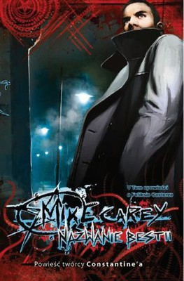 Mike Carey - Nazwanie Bestii / Mike Carey - The Naming of the Beasts