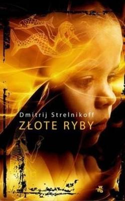 Dmitrij Strelnikoff - Złote ryby