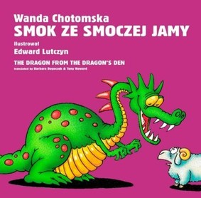 Wanda Chotomska - Smok ze smoczej jamy / Wanda Chotomska - The dragon from the dragon's den