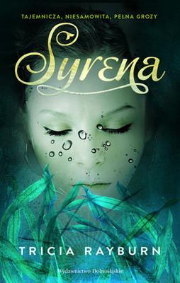 Tricia Rayburn - Syrena / Tricia Rayburn - Swimmer
