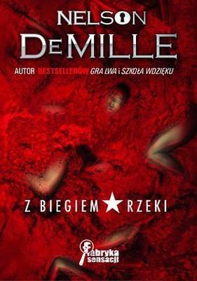 Nelson DeMille - Z Biegiem Rzeki