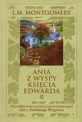 Lucy Maud Montgomery - Ania z Wyspy Księcia Edwarda / Lucy Maud Montgomery - The Blythes Are Quoted