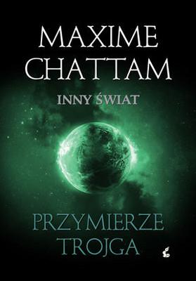 Maxime Chattam - Przymierze Trojga / Maxime Chattam - L'Alliance des Trois