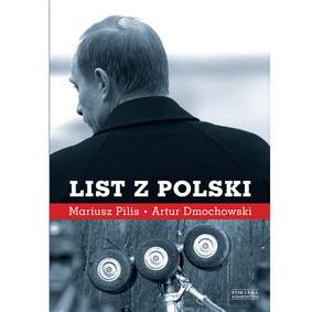 Mariusz Pilis, Artur Dmochowski - List z Polski