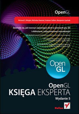 Richard S. Wright, Nicholas Haemel - OpenGL. Księga eksperta. Wydanie V / Richard S. Wright, Nicholas Haemel - OpenGL SuperBible: Comprehensive Tutorial and Reference (5th Edition)