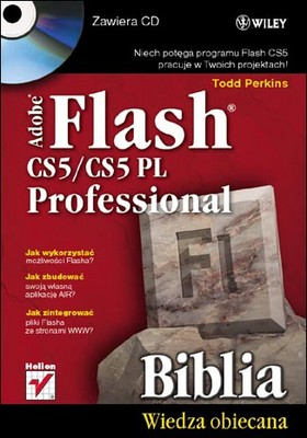 Todd Perkins - Adobe Flash CS5/CS5 PL Professional. Biblia / Todd Perkins - Flash Professional CS5 Bible