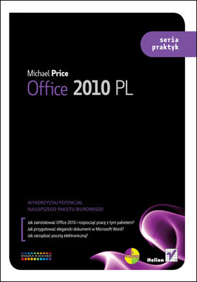Michael Price - Office 2010 PL. Seria praktyk / Michael Price - Office 2010 in Easy Steps