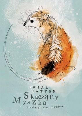 Brian Patten - Skaczący Myszka