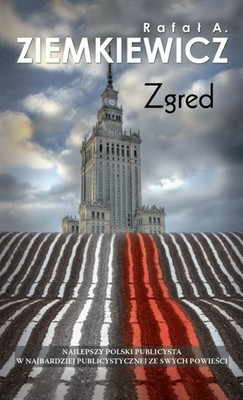 Rafał A. Ziemkiewicz - Zgred