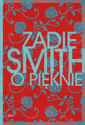 Zadie Smith - O pięknie / Zadie Smith - On Beauty