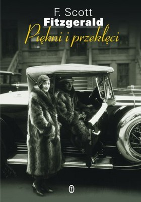 F. Scott Fitzgerald - Piękni i przeklęci / F. Scott Fitzgerald - The Beautiful and Damned