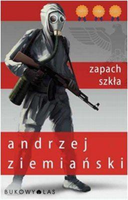 Andrzej Ziemiański - Zapach szkła