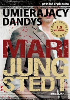 Mari Jungstedt - Umierający dandys / Mari Jungstedt - Den döende dandyn