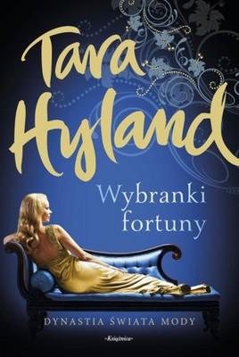 Tara Hyland - Wybranki fortuny