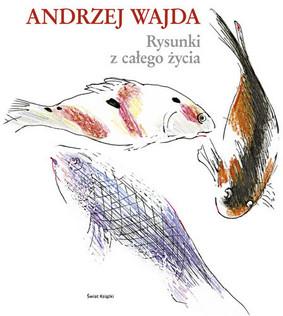 Andrzej Wajda - Rysunki z całego życia