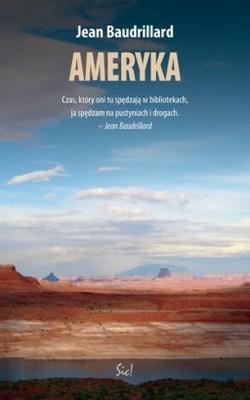 Jean Baudrillard - Ameryka / Jean Baudrillard - Amerique