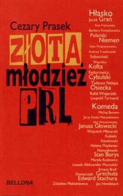 Cezary Prasek - Życie towarzyskie w PRL