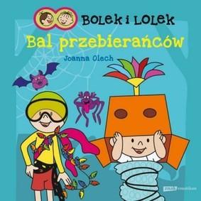 Joanna Olech - Bolek i Lolek. Bal przebierańców