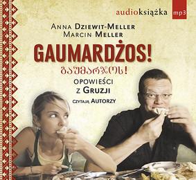Anna Dziewit-Meller, Marcin Meller - Gaumardżos