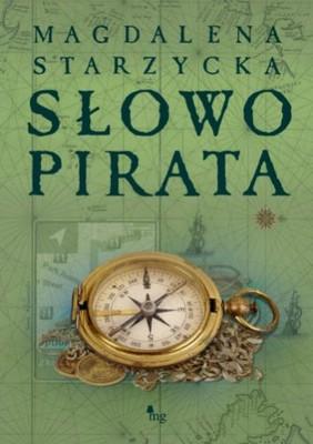 Magdalena Starzycka - Słowo pirata