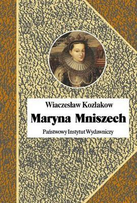 Wiaczesław Kozlakow - Maryna Mniszech