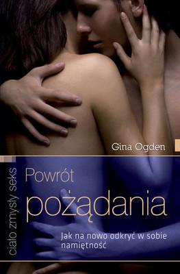 Gina Ogden - Powrót Pożądania