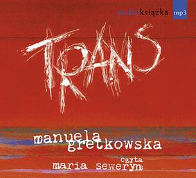 Manuela Gretkowska - Trans