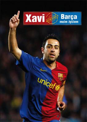 Xavi Hernandez - Barca Moim Życiem / Xavi Hernandez - Mi vida es el Barça