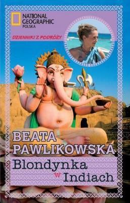 Beata Pawlikowska - Blondynka w Indiach