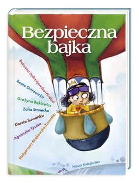 Ga Suwalska, Agnieszka Tyszka - Bezpieczna Bajka