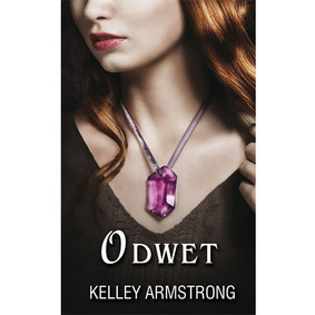Kelley Armstrong - Odwet / Kelley Armstrong - The Reckoning