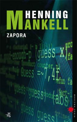 Henning Mankell - Zapora / Henning Mankell - Brandavagg