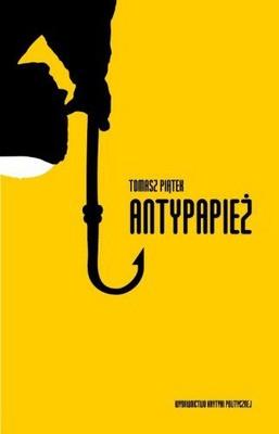 Tomasz Piątek - Antypapież