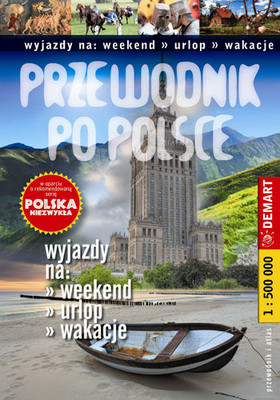 Przewodniki po Polsce. Wyjazdy na Weekend, Urlop, Wakacje