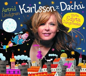 Astrid Lindgren - Karlsson z Dachu