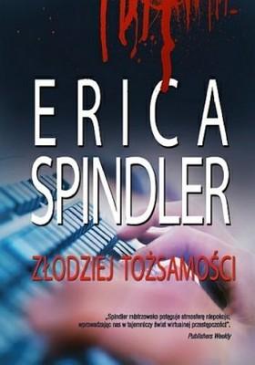 Erica Spindler - Złodziej tożsamości / Erica Spindler - Breakneck